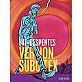 Evènement BD : Luz adapte <b>Despentes</b> :un alliage rock et désespéré