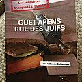 Guet-apens rue des Juifs, <b>polar</b> historique par Anne Villemin-Sicherman