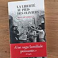 J'ai lu La liberté au pied des oliviers de <b>Rosa</b> Ventrella (Editions Les Escales)