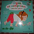 Gym et <b>comptines</b> pour les petits