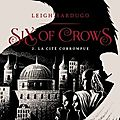 Six of crows : la cité corrompue (t.2)