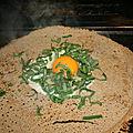 Galette de sarrasin oeuf, ail des ours, fromage à la plancha