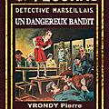 Un dangereux bandit