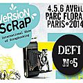 Défi 5 version scrap photomaton