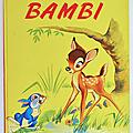 Livres Anciens ... BAMBI (1969) * <b>Walt</b> <b>Disney</b>