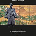 Toyotomi Hideyoshi : Le Rêve du Singe - Charles-Pierre Serain