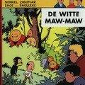 Snoe en Snolleke (Oncle Zigomar) DE WITTE MAW-MAW