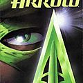 Green <b>Arrow</b> by Kevin Smith and Phil Hester