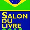 Brésil: la littérature brésilienne au salon du livre de paris 2015