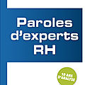 PAROLES D'EXPERT <b>RH</b>