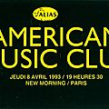 American music club - jeudi 8 avril 1993 - new morning (paris)