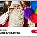 <b>Anniversaire</b> : le Père Noël t'envoie une vidéo personnalisée gratuite