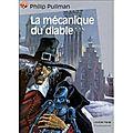 Philipp pullman, la mécanique du diable, castor poche, 2000