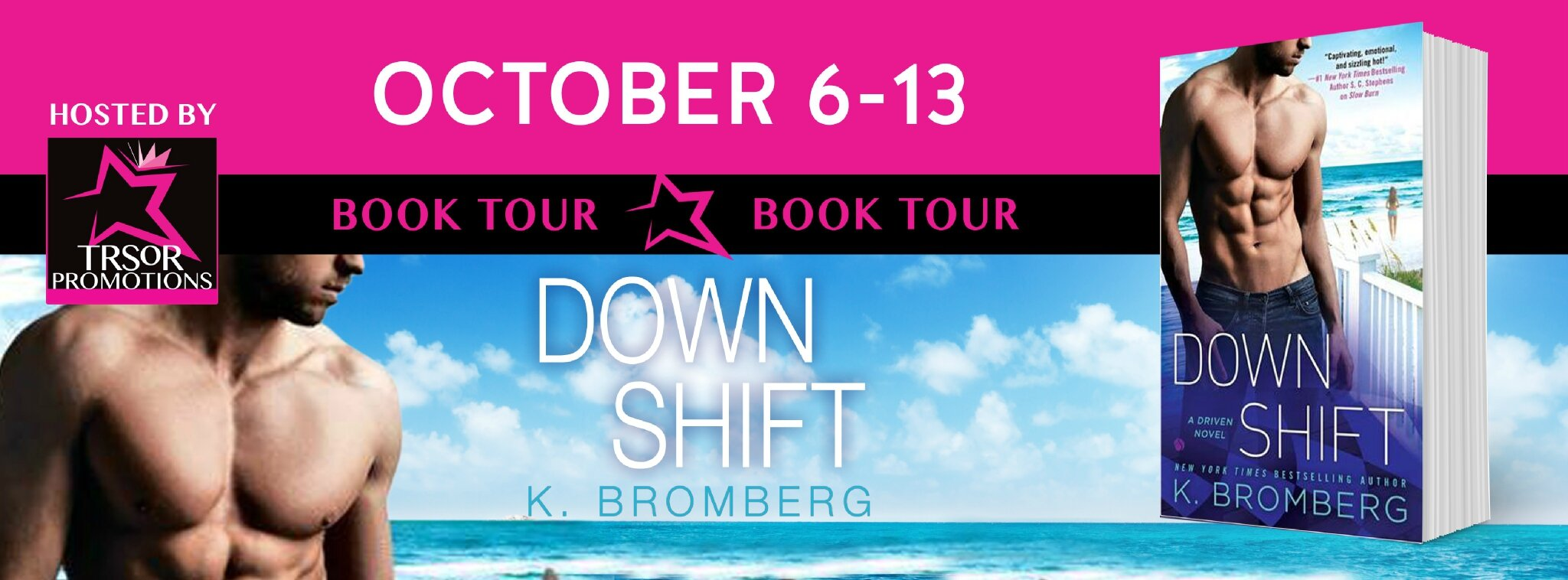 ** Book Tour ** Down Shift by K. Bromberg