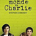 Le monde de charlie, roman de stephen chbosky