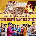 Signe de la fin des temps prophétisé dans la Bible se réalise : Comment être enlevé avant les catastrophes ?