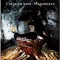 <b>Apocalypsis</b>, <b>Cavalier</b> Noir : Maximilian - Eli Esseriam