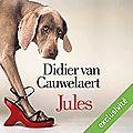 Jules, de didier van cauwelaert (livre audio)