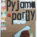 MINI : pyjama party