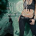 L'affrontement des meutes de <b>Céline</b> <b>Mancellon</b> [Temps de Lune Saison #3]