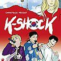 <b>K</b>-<b>Shock</b>, Christelle Pécout