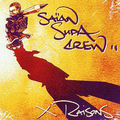 Saïan Supa Crew – X Raisons (2001, Source)