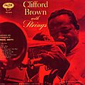 Clifford Brown - 1955 - Clifford Brown with Strings (Emarcy)