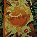 Les <b>Miams</b>, tome 4 : Amitiés Mandarine