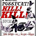Faster Pussycat Kill Kill, Russ Meyer (1965)