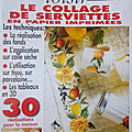 Magic loisir, <b>collage</b> de <b>serviettes</b> en papier imprimées