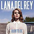 Tracklist <b>Born</b> <b>to</b> <b>die</b>