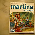<b>Martine</b> au <b>cirque</b>, gilbert delahaye, marcel marlier, collection la farandole, éditions Casterman 1984