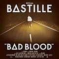 Bad blood - bastille (2013)