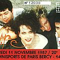 The cure - mercredi 11 novembre 1987 - pop bercy (paris)