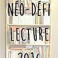 Carnet de lecture du néo-défi lecture 2016 : et de 19 !