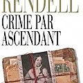 Crime par ascendant, ruth rendell