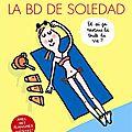 La bd de soledad - la compile de l'année volume 2 de soledad bravi
