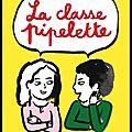 La classe pipelette - susie morgenstern - editions l'ecole des loisirs