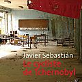 Le cycliste de tchernobyl ; javier sebastián