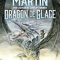 Dragon de glace, de martin george r.r.