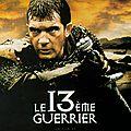 Le 13eme guerrier