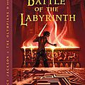 The battle of the labyrinth [percy jackson #4]