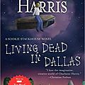 Living dead in Dallas – <b>Sookie</b> Stackhouse tome 2 – Charlaine Harris
