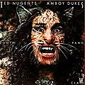 Tooth, Fang & Claw - Ted Nugent & The Amboy <b>Dukes</b>