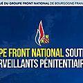 Le groupe front national de bourgogne franche-comté soutient les surveillants pénitentiaires