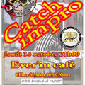 Jeudi 14 octobre, CATCH-IMPRO à l'<b>Ever</b>-<b>In</b>