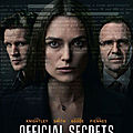 <b>Official</b> <b>secrets</b> de Gavin Hood