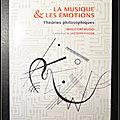 La musique & les <b>émotions</b> : Théories philosophiques