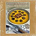Foie gras de canard <b>poëlé</b> velouté de butternut, émulsion aux cêpes