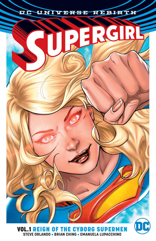 rebirth supergirl vol 01 reign of the cyborg supermen TPB